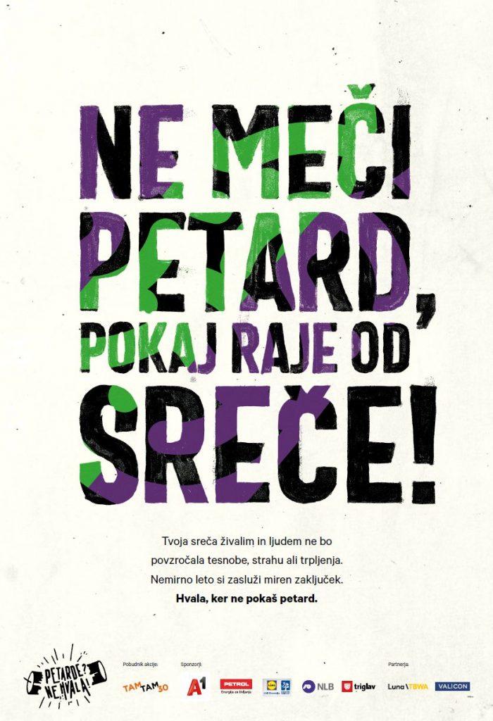 Plakat Ne meči petard. Foto: Asiana Jurca Avci